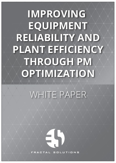Improving Equipment Reliability and Plant Efficiency Through PM Optimization
